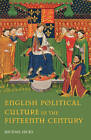 English Political Culture in the Fifteenth Century by Michael Hicks (Paperback, 2002)
