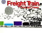 Freight Train by Donald Crews (Paperback, 1998)