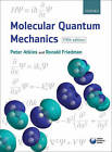 Molecular Quantum Mechanics by Peter W. Atkins, Ronald S. Friedman (Paperback, 2010)