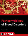 Pathophysiology of Blood Disorders by John C. Aster, Howard Franklin Bunn (Paperback, 2011)