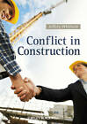 Conflict in Construction by Jeffery Whitfield (Paperback, 2012)