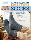 I Can't Believe I'm Crocheting Socks by Karen Whooley (Paperback, 2012)