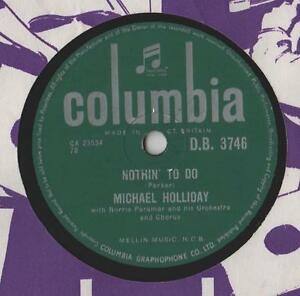 Michael-Holliday-Nothin-To-Do-10-034-Single-c1956-78-rpm