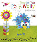 Time for Tea Polly Wally by Kali Stileman (Paperback, 2012)