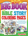 Really Big Book of Bible Story Coloring Pages by Gospel Light (Mixed media product, 2007)