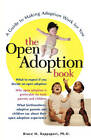 The Open Adoption Book: A Guide to Making Adoption Work for You by Bruce M. Rappaport (Paperback, 1997)
