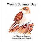 Wren's Summer Day by Matthew Stevens (Paperback / softback, 2010)