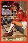 Going, Going, Gone - Susie's Story by Barbara L Clanton (Paperback / softback, 2011)
