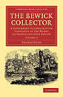 The Bewick Collector: A Supplement to a Descriptive Catalogue of the Works of Thomas and John Bewick by Thomas Hugo (Paperback, 2013)