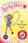 Lucky Stars 3: The Pop Singer Wish by Phoebe Bright (Paperback, 2012)