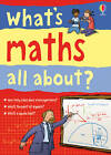 What's Maths All About? by Usborne Publishing Ltd (Paperback, 2011)