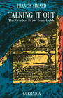 Talking it Out: October Crisis from Inside by Francis Simard (Hardback, 1982)