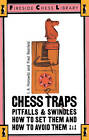 Chess Traps: Pitfalls and Swindles by I. A. Horowitz, Fred Reinfeld (Paperback, 1971)