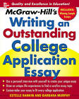 McGraw-Hill's Writing an Outstanding College Application Essay: A Unique Guide to Writing an Application Essay That Will Get You into the College of Your Dreams by Estelle M. Rankin, Barbara Murphy (Paperback, 2007)