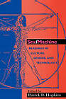 Sex/Machine: Readings in Culture, Gender and Technology by Indiana University Press (Paperback, 1999)