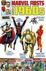 Marvel Firsts: The 1960s by Gary Friedrich, Stan Lee, Larry Lieber (Paperback, 2011)