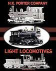 Light Locomotives by H K Porter Company (Paperback / softback, 2010)