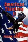 American Thinking II by Francis Borelli (Paperback, 2010)