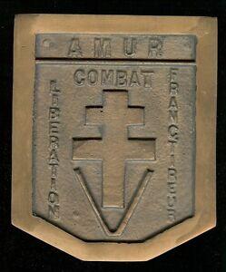 FFI-Maquis-Resistance-AMUR-plaque-bronze-combat-liberation-refractaire