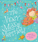 The Very Messy Mermaid by Tracey Corderoy (Paperback, 2013)