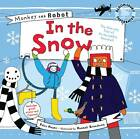 Monkey and Robot: In the Snow by Felix Hayes (Paperback, 2011)