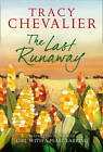 The Last Runaway by Tracy Chevalier (Hardback, 2013)