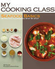 Seafood Basics: 86 Recipes Illustrated Step by Step by Abi Fawcett (Paperback, 2012)