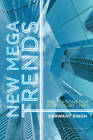 New Mega Trends: Implications for Our Future Lives by Sarwant Singh (Hardback, 2012)