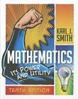 Mathematics: Its Power and Utility by Karl Smith (Hardback, 2012)