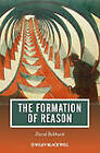 The Formation of Reason by David Bakhurst (Paperback, 2011)