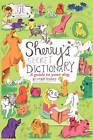 Sherry's Secret Dictionary by Sherry Bedard (Paperback / softback, 2010)