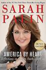 America by Heart : Reflections on Family, Faith, and Flag by Sarah Palin (2010, Hardcover, Autographed)