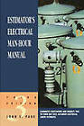 Estimator's Electrical Man-hour Manual by John S. Page (Paperback, 1999)