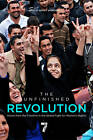 The Unfinished Revolution: Voices from the Frontline in the Global Fight for Women's Rights by Seven Stories Press,U.S. (Paperback, 2012)