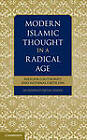 Modern Islamic Thought in a Radical Age: Religious Authority and Internal Criticism by Muhammad Qasim Zaman (Hardback, 2012)