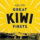 Great Kiwi Firsts by Astral Sligo (Paperback, 2012)
