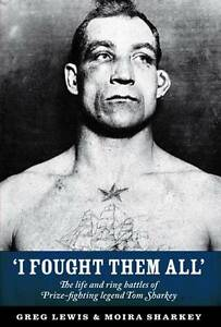I-Fought-Them-All-amazing-Tom-Sharkey-boxing-biog-Brand-new-and-signed