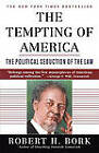 The Tempting of America by Robert H. Bork (Paperback, 1997)