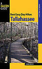 Best Easy Day Hikes Tallahassee by Johnny Molloy (Paperback, 2010)