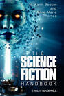 The Science Fiction Handbook by M. Keith Booker, Anne-Marie Thomas (Hardback, 2009)