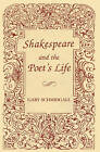 Shakespeare and the Poet's Life by Gary Schmidgall (Hardback, 1982)