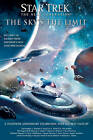 The Star Trek: Tng: The Sky's the Limit: All New Tales by Simon & Schuster (Paperback, 2007)