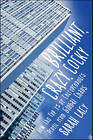 Brilliant, Crazy, Cocky: How the Top 1% of Entrepreneurs Profit from Global Chaos by Sarah Lacy (Hardback, 2011)