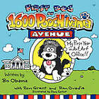 First Dog of 1600 Pooch'lvania Avenue: My First Year in Arf, Arf Office!! by Ron Grant, Ron Ovadia (Paperback / softback, 2010)