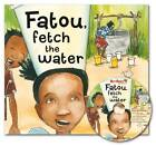 Fatou, Fetch the Water by Neil Griffiths (Mixed media product, 2012)