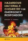 Hazardous Materials Chemistry for Emergency Responders by Robert Burke (Hardback, 2013)