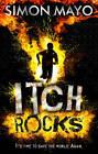 Itch Rocks by Simon Mayo (Hardback, 2013)