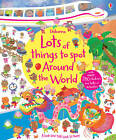 Lots of Things to Spot Around the World by Lucy Bowman (Paperback, 2013)