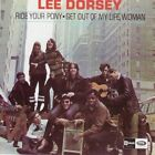 Lee Dorsey - Ride Your Pony/Get Out of My Life, Woman (2010)