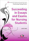 Succeeding in Essays, Exams and OSCEs for Nursing Students by Mooi Standing, Kay Hutchfield, Pam Page, Judith Nabb (Paperback, 2012)